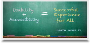 Usability plus accessibility = successful experience for all