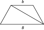 An image of a trapezoid is shown. The top is labeled with a small b, the bottom with a big B. A diagonal is drawn in from the upper left corner to the bottom right corner.
