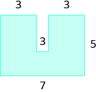 A geometric shape is shown. It is a U-shape. The base is labeled 7. The right side is labeled 5. The two horizontal lines at the top and the vertical line on the inside are all labeled 3.