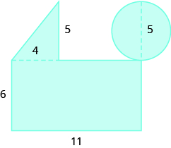 A geometric shape is shown. It is a rectangle with a triangle attached to the top on the left side and a circle attached to the top right corner. The diametre of the circle is labeled 5. The height of the triangle is labeled 5, the base is labeled 4. The height of the rectangle is labeled 6, the base 11.