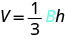 The formula V equals one-third times capital B times h is shown.