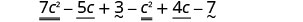 7 c squared and c squared are like terms. Minus 5c and 4c are like terms. 3 and minus 7 are like terms.