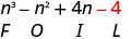 n cubed minus n squared plus 4 n minus 4. Beneath minus 4 is the letter L.