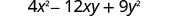 4 x squared minus 12 x y plus 9 y squared.