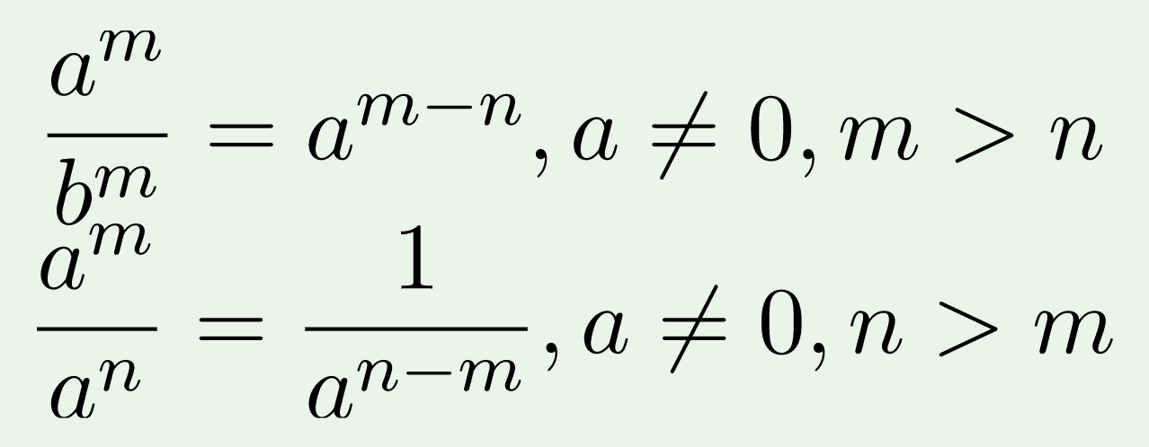 (a^m)/(b^m) = a^(m-n), a not 0, m greater than n.