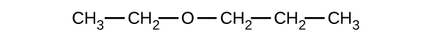 This shows a C H subscript 3 group bonded to a C H subscript 2 group. This C H subscript 2 group is bonded to an O atom. This O atom is bonded to a C H subscript 2 group which is also bonded to another C H subscript 2 group. This C H subscript 2 group is bonded to a C H subscript 3 group. All bonds are in a straight line.