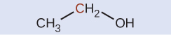 A molecular structure is shown. A C H subscript 3 group is bonded up and to the right to a C H subscript 2 group. Bonded to the C H subscript 2 group down and to the right is an O H group.