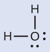 A Lewis structure depicts an oxygen atom with two lone pairs of electrons single bonded to two hydrogen atoms.