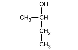 This shows a C H subscript 3 group bonded to a C H group. The C atom in the C H group is bonded above to an O H group. The C in the C H group is also bonded below to a C H subscript 2 group. The C H subscript 2 group is bonded below to a C H subscript 3 group.