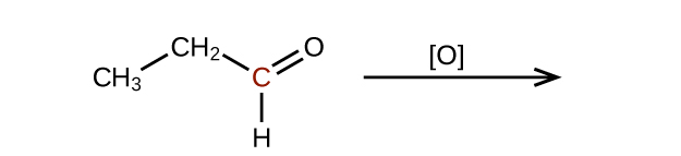 The left side of a reaction and arrow are shown. The arrow is labeled with an O in brackets. To the left of the arrow is a molecular structure. It shows a C H subscript 3 group which bonds up and to the right to a C H subscript 2 group. The C H subscript 2 group forms a bond down and to the left to a C atom. This C atom appears in red and forms a double bond with an O atom and a single bond with an H atom.