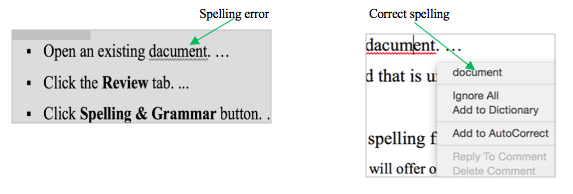 When you right-click a misspelled word in MS Word, you get suggestions for what you may have meant.