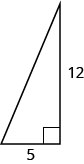 A right triangle with legs marked 5 and 12.
