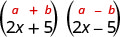 The product of 2x plus 5 and 2x minus 5. Above this is the general form a minus b, in parentheses, times a plus b, in parentheses.