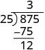 87 minus 75 is 12, which is written under 75.