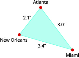 "The above image shows a triangle. Each angle is labeled, clockwise, ""Atlanta"", ""Miami"", and ""New Orleans"". The side that extends from Atlanta to Miami is labeled 3 inches. The side that extends from Miami to New Orleans is labeled 3.4 inches and the side extending from New Orleans to Atlanta is labeled 2.1 inches."