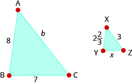 This image shows two triangles. The large triangle is labeled A B C. The length from A to B is labeled 8. The length from B to C is labeled 7. The length from C to A is labeled b. The smaller triangle is triangle x y z. The length from x to y is labeled 2 and two-thirds. The length from y to z is labeled x. The length from x to z is labeled 3.