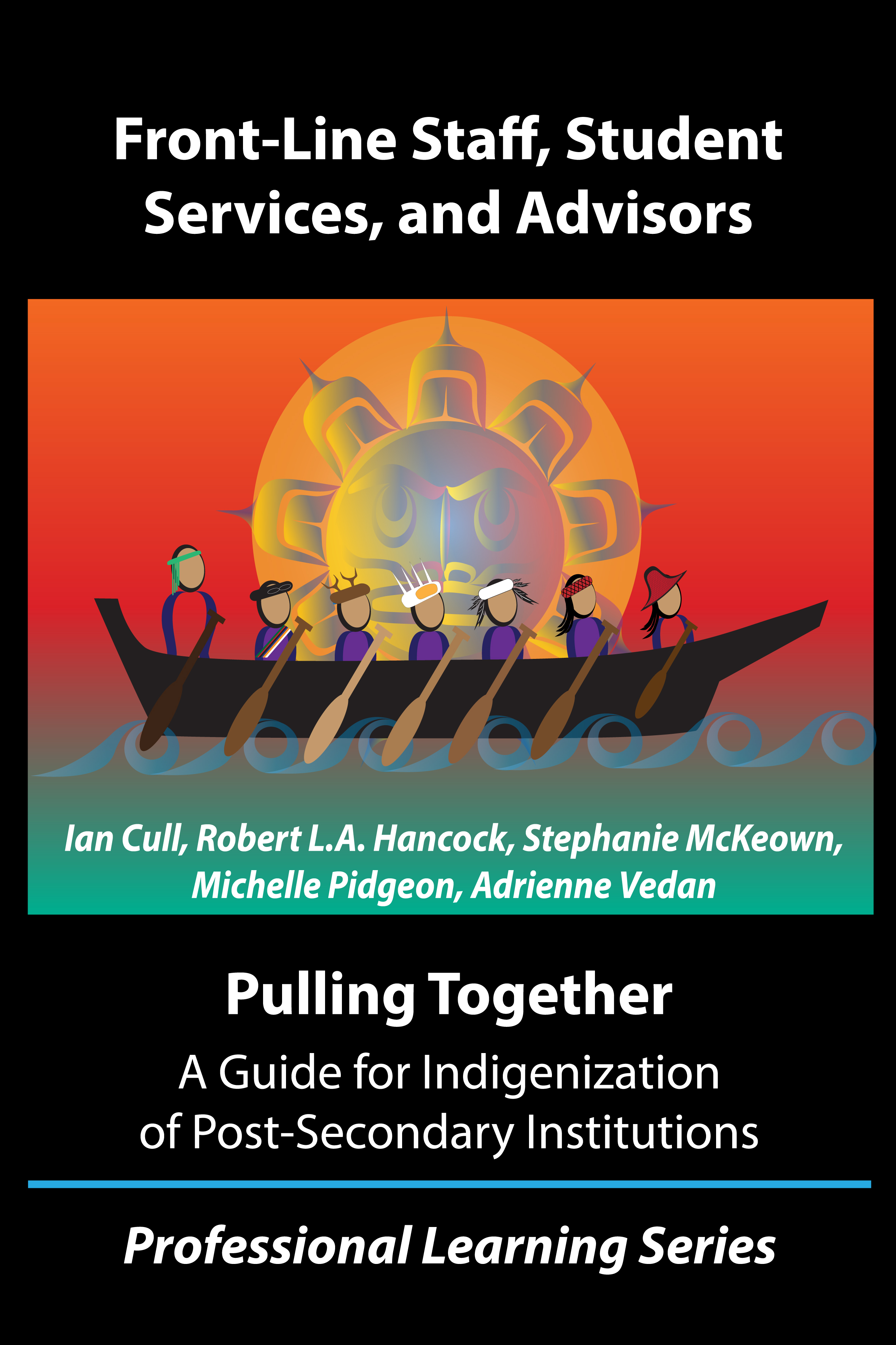Cover image for Pulling Together:  A Guide for Front-Line Staff, Student Services, and Advisors