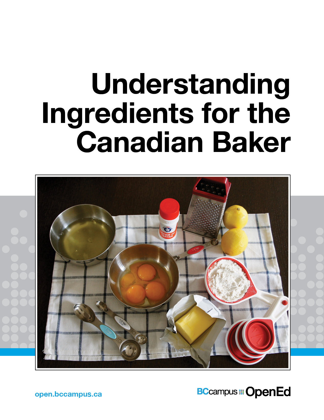Cover image for Understanding Ingredients for the Canadian Baker