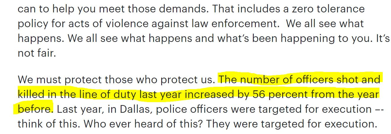 """Section from a Trump speech reading \""""We must protect those who protect us. The number of officers shot and killed in the line of duty last year increased by 56 percent from the year before. Last year, in Dallas, police offícers were targeted for execution - think of this. Who ever heard of this? They were targeted for execution .\"""" The sentence that mentions the increase is highlighted."""