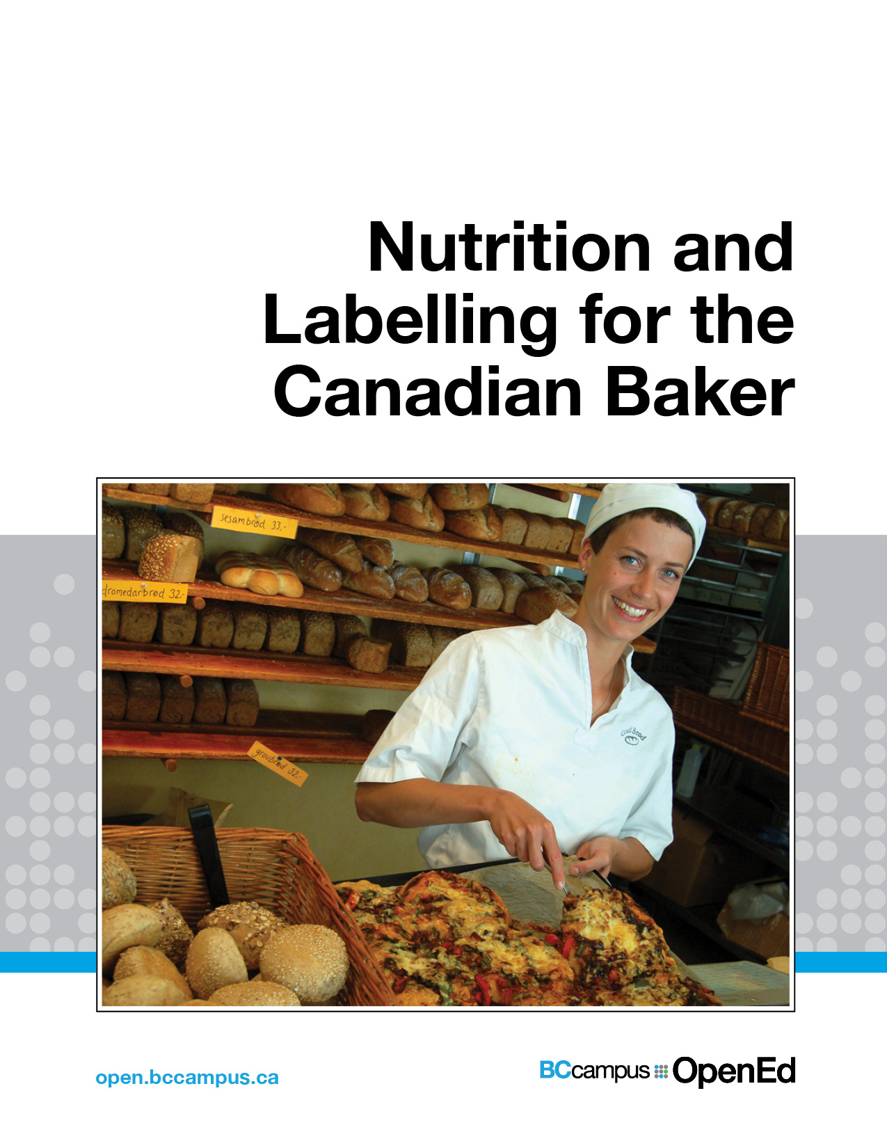 Cover image for Nutrition and Labelling for the Canadian Baker