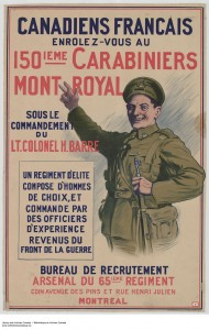 A circa 1915 poster aimed at French-Canadians captures some of the positive and even light-hearted sentiment at the start of the Great War. Archives of Ontario War Poster Collection, ca.1915. (Digital Image no. I0016177.JPG)