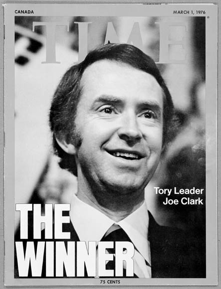 "A man on the cover of Time smiles. Caption: ""The Winner: Tory Leader Joe Clark."""