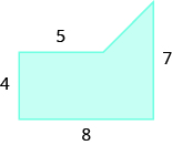 A blue geometric shape is shown. It looks like a rectangle with a triangle attached to the top on the right side. The left side is labeled 4, the top 5, the bottom 8, the right side 7.