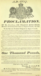 A proclamation promissing 1000 pounds for the capture of William Lyon Mackenzie.
