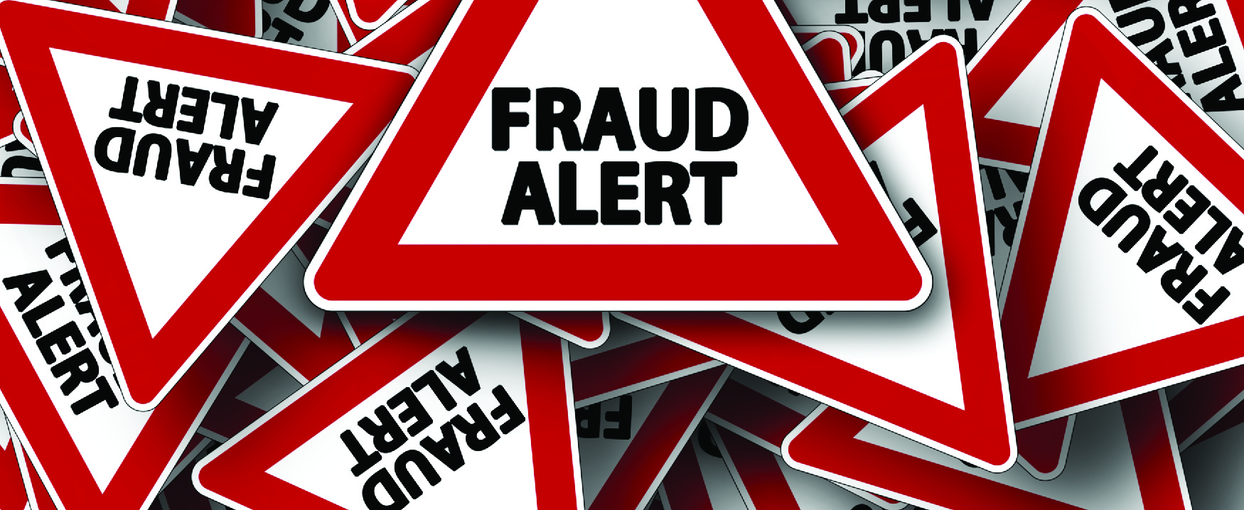 """Red triangles with the words """"Fraud Alert"""" on them, all overlapping."""