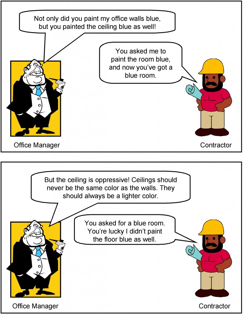 A conversation between the office manager and the contractor. Image description available